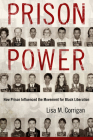 Prison Power: How Prison Influenced the Movement for Black Liberation (Race) Cover Image