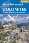 Shorter Walks in the Dolomites Cover Image