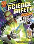 Lessons in Science Safety with Max Axiom, Super Scientist (Graphic Library: Graphic Science) Cover Image