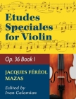 Mazas Jacques Fereol Etudes Speciales, Op. 36, Book 1 Violin solo by Ivan Galamain International Cover Image
