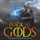 Magical Gods - Children's Norse Folktales Cover Image