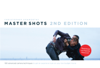 Master Shots Vol 1, 2nd Edition: 100 Advanced Camera Techniques to Get an Expensive Look on Your Low Budget Movie Cover Image