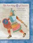 The Poet King of Tezcoco: A Great Leader of Ancient Mexico Cover Image