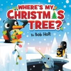 Where's My Christmas Tree? Cover Image