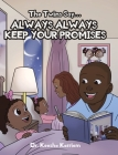 The Twins Say...Always, Always Keep Your Promises Cover Image