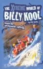 The Xtreme World of Billy Kool Book 2: Whitewater Rafting Cover Image