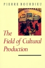 The Field of Cultural Production Cover Image