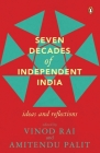 Seven Decades of Independent India Cover Image