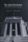 The Quiet Revolution: Central Banking Goes Modern (Arthur Okun Memorial Lectures Series) Cover Image