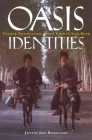 Oasis Identities: Uyghur Nationalism Along China's Silk Road (Social Work Knowledge) Cover Image