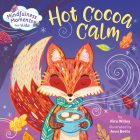 Mindfulness Moments for Kids: Hot Cocoa Calm Cover Image