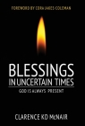 Blessings in Uncertain Times: God is always present Cover Image