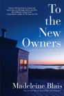 To the New Owners: A Martha's Vineyard Memoir Cover Image