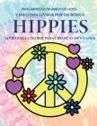 Livro para colorir para crianças de 4-5 anos (Hippies): Este livro tem 40 páginas coloridas sem stress para reduzir a frustração e melhorar a confianç Cover Image