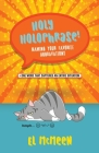 Holy Holophrase!: Naming Your Favorite Aggravations Cover Image