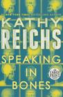 Speaking in Bones: A Novel (Temperance Brennan #18) Cover Image