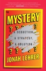 Mystery: A Seduction, A Strategy, A Solution Cover Image