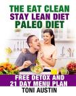The Eat Clean Stay Lean Paleo Diet Cover Image