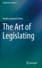 The Art of Legislating (Legisprudence Library #6) Cover Image