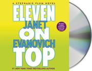 Eleven on Top (Stephanie Plum Novels #11) Cover Image