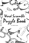 Word Scramble Puzzle Book for Children (6x9 Puzzle Book / Activity Book) Cover Image