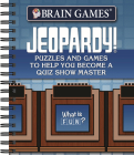 Brain Games - Jeopardy!: Puzzles and Games to Help You Become a Quiz Show Master Cover Image