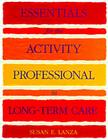 Essentials for the Activity Professional in Long Term Care Cover Image
