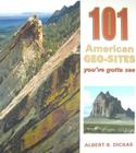101 American Geo Sites (Geology Underfoot) Cover Image