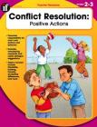 Conflict Resolution, Grades 2 - 3: Positive Actions Cover Image