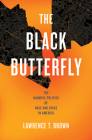 The Black Butterfly: The Harmful Politics of Race and Space in America Cover Image