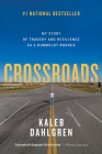 Crossroads: My Story of Tragedy and Resilience as a Humboldt Bronco Cover Image