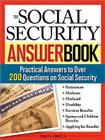 The Social Security Answer Book: Practical Answers to Over 200 Questions on Social Security Cover Image