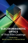 Electromagnetic Optics of Thin-Film Coatings: Light Scattering, Giant Field Enhancement, and Planar Microcavities Cover Image
