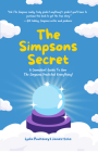 The Simpsons Secret: A Cromulent Guide to How the Simpsons Predicted Everything! (Behind the Scenes, the Simpsons Family) Cover Image