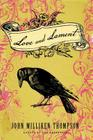Love and Lament: A Novel Cover Image