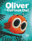 Oliver the Curious Owl Cover Image