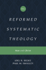 Reformed Systematic Theology (Reformed Experiential Systematic Theology Series): Volume 2: Man and Christ Cover Image