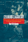 Celluloid Classicism: Early Tamil Cinema and the Making of Modern Bharatanatyam Cover Image