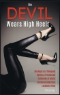 The Devil Wears High Heels: The Night of a Thousand Desires. A Premiered Collection of Adults Stories to Enjoy Your Lockdown Time Cover Image