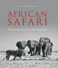 African Safari: Into the Great Game Reserves Cover Image