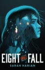 Eight Will Fall Cover Image