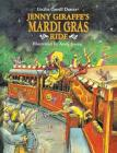 Jenny Giraffe's Mardi Gras Ride Cover Image