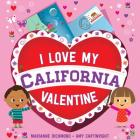 I Love My California Valentine Cover Image