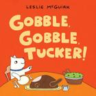 Gobble, Gobble, Tucker! Cover Image