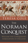 The Norman Conquest: William the Conqueror's Subjugation of England Cover Image