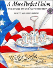 A More Perfect Union: The Story of Our Constitution (American Story the American Story) Cover Image
