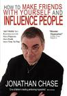 How to Make Friends with Yourself and Influence People Cover Image