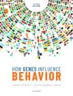 How Genes Influence Behavior 2e Cover Image