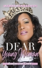 Dear Young Woman: Readjust Your Crown Cover Image