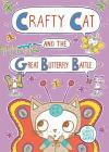 Crafty Cat and the Great Butterfly Battle Cover Image